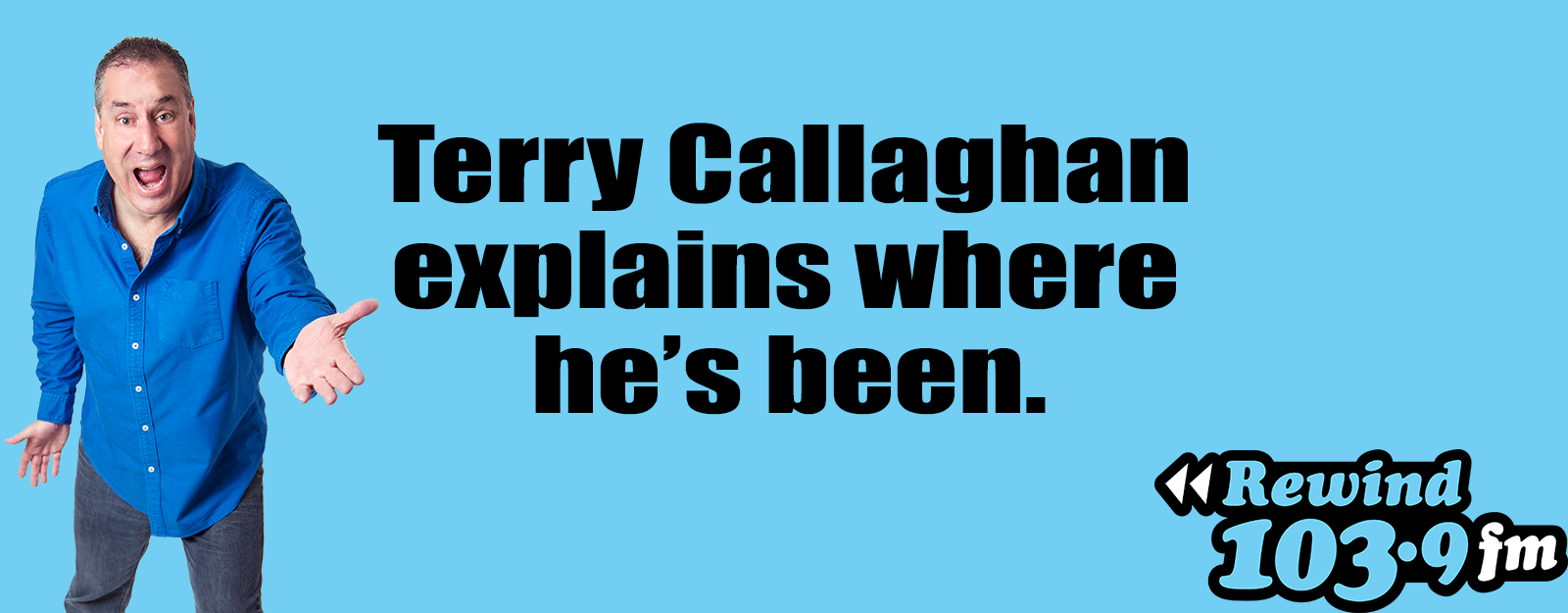 Terry Callaghan Explains Where He's Been