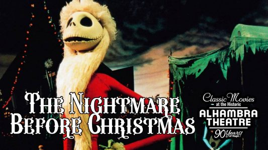 movies at the alhambra the nightmare before christmas - A Nightmare Before Christmas