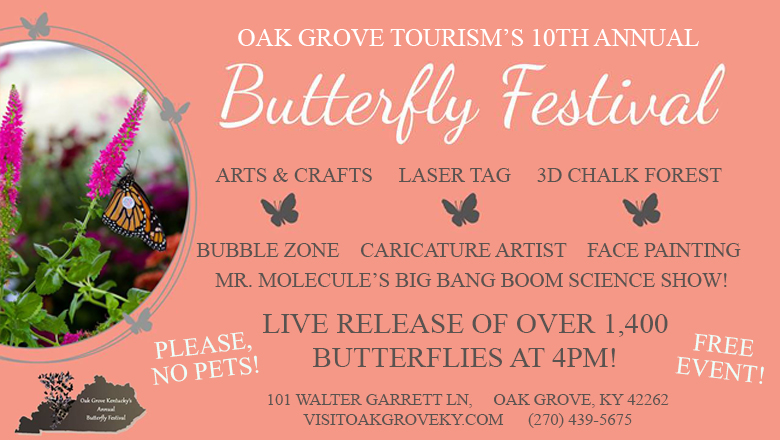 Feature: http://visitoakgroveky.com/festivals/butterfly-festival/