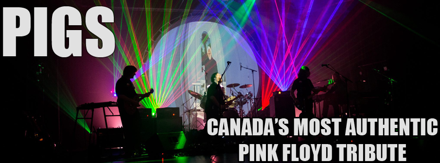 PIGS: Canada's authentic Pink Floyd Tribute