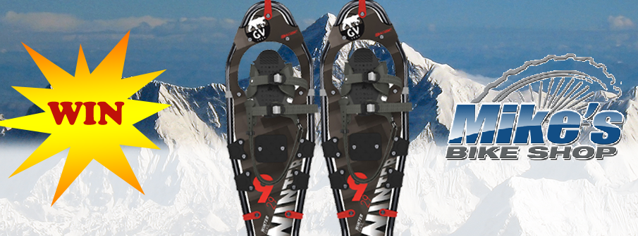 Win Snowshoes from Mike's Bike Shop