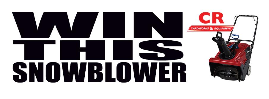 CR Yardworks Snowblower Giveaway