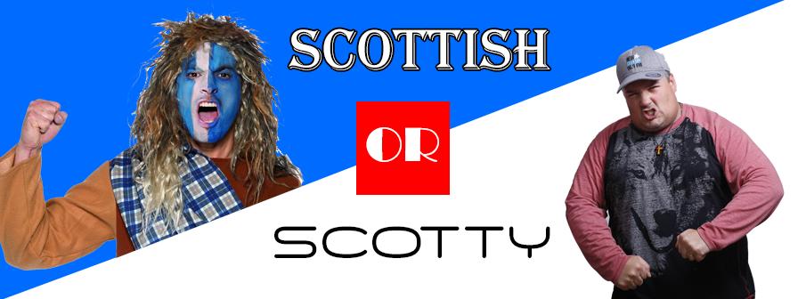 Scottish or Scotty