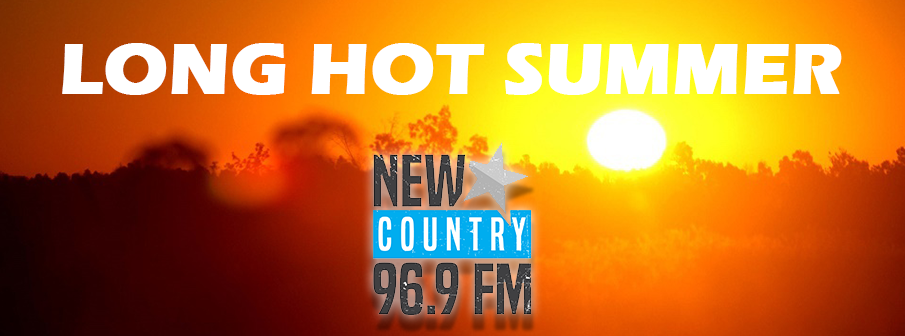 Feature: http://www.newcountry969.ca/long-hot-summer-2/