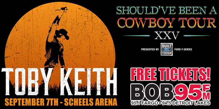 Toby Keith Shouldve Been A Cowboy Tour Bob 95 Fm