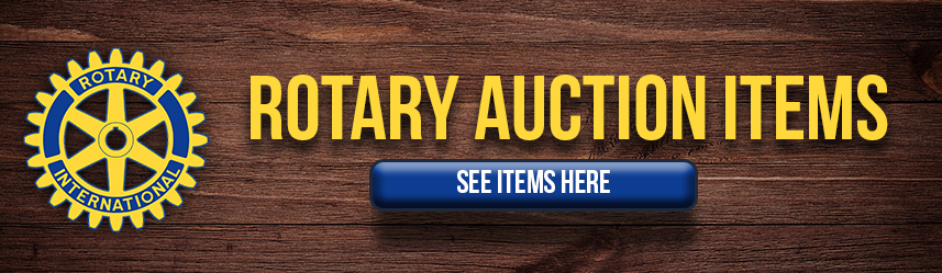 Rotary Auction Items Listed