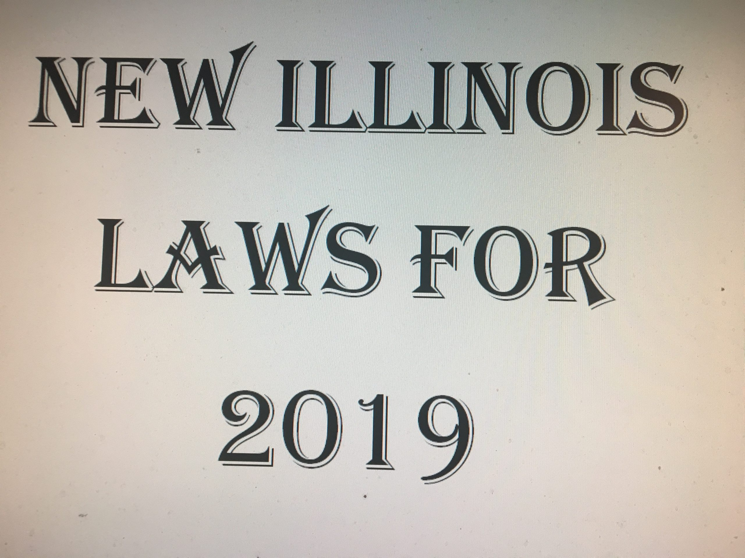 NEW LAWS IN ILLINOIS / 2019 | WSEI Freedom 92 9 FM | The