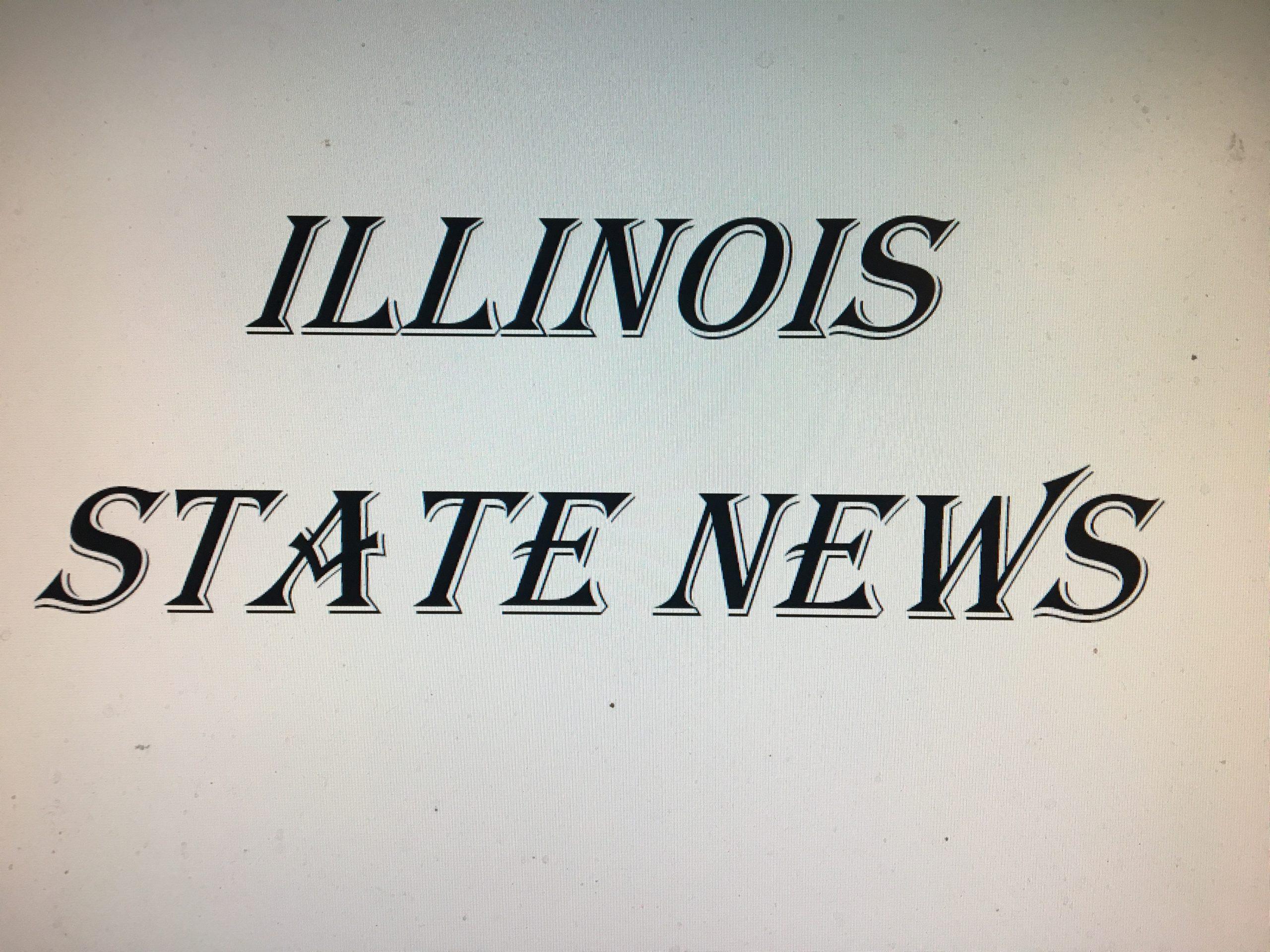 ILLINOIS STATE NEWS