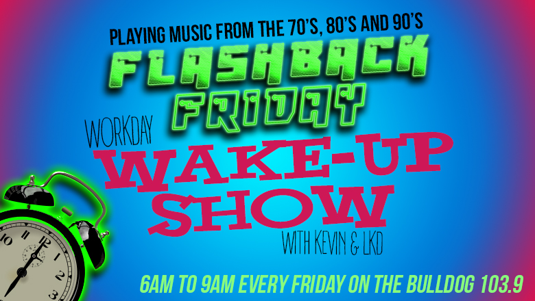 Flashback Friday on the Workday Wake-Up Show