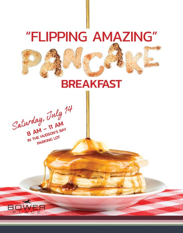 "Bower Place ""Flipping Amazing"" Pancake Breakfast"