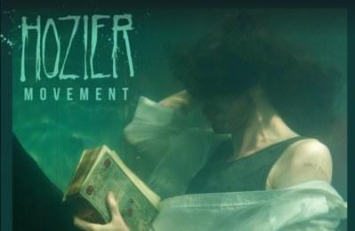 Hozier - Movement (Video)