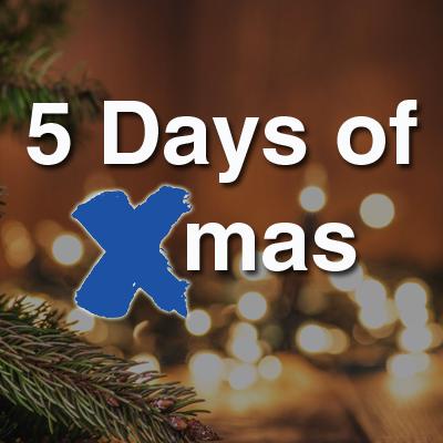 5 Days of Xmas