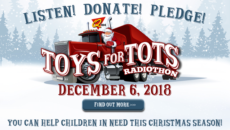 Feature: https://www.myq104.com/2018-toys-for-tots-radiothon/