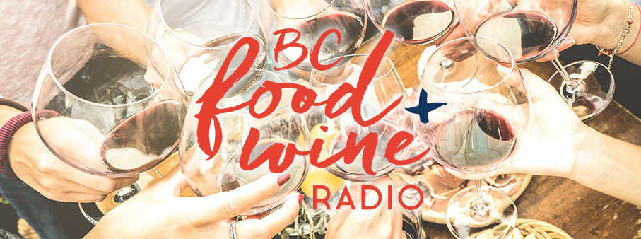 BC Food and Wine Radio