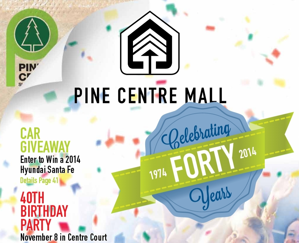 Pine Centre Mall's 40th Anniversary Supplement