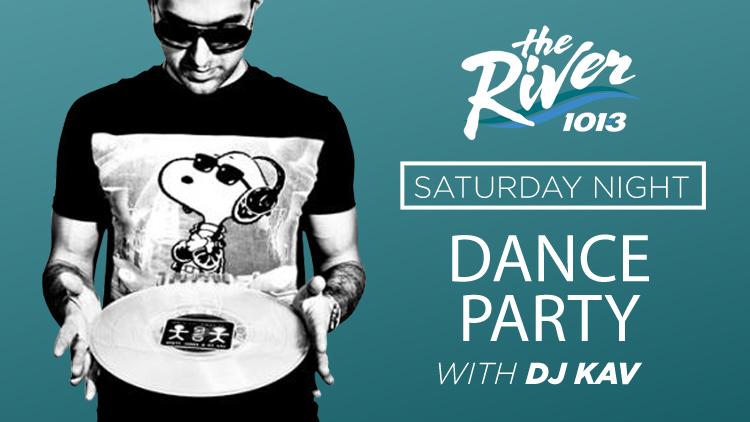 Saturday Night Dance Party w: DJ KAV