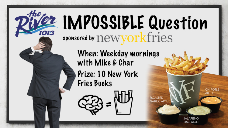 The River's Impossible Question of the Morning with New York Fries