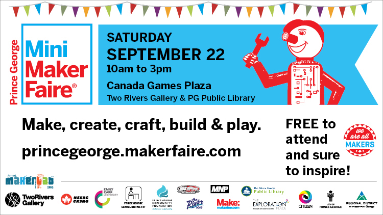 Prince George Mini Maker Faire