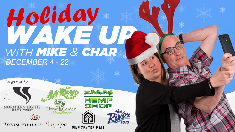 HOLIDAY WAKEUP WITH 101.3 The River's Wakeup