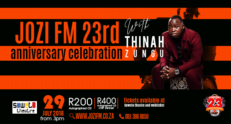 Feature: https://www.sowetotheatre.com/jozi-fm-23rd-anniversary-with-thinah-zungu/