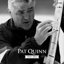 RIP Pat Quinn