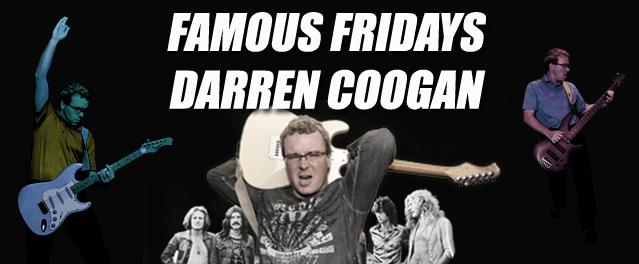 Famous Fridays with Darren Coogan