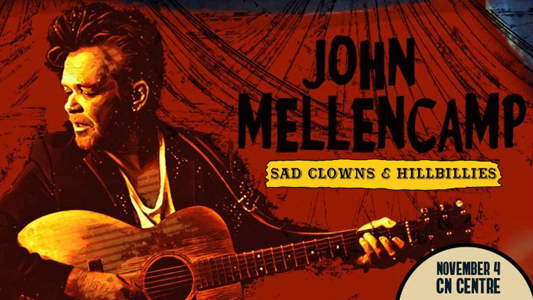 "99.3 The Drive Presents: John Mellencamp ""Sad Clowns & Hillbillies Tour"""