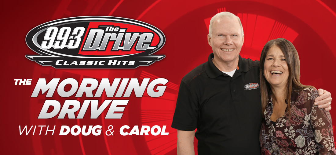 The Morning Drive with Doug and Carol