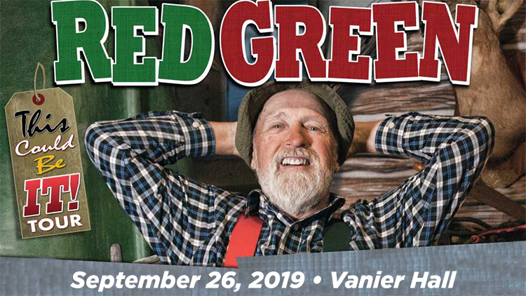 """Red Green """"This Could Be It"""" Tour"""