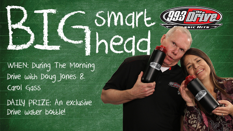 The Drive's Big Smart Head of the Morning