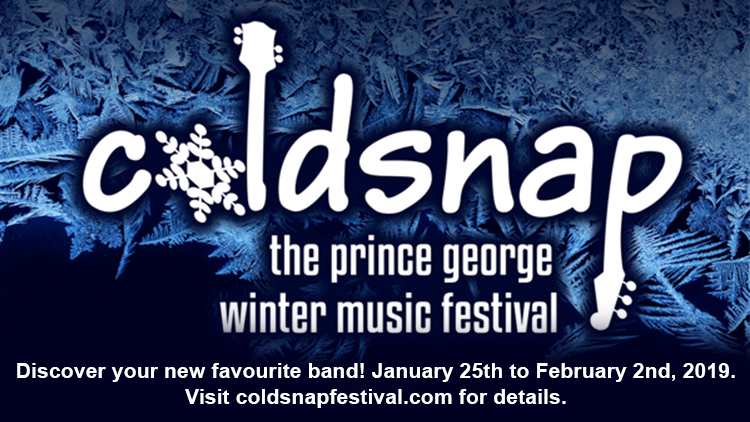 Coldsnap 2019 – The Prince George Winter Music Festival