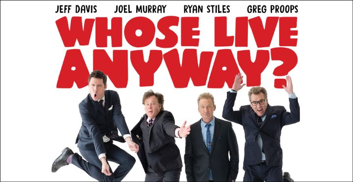'Whose Live Anyway' Coming To Island Resort Showroom