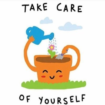 Take Care Of Yourself Too