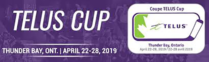 TELUS CUP COMING TO TOWN!