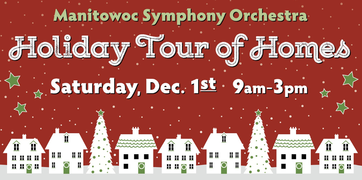 Manitowoc Symphony Orchestra Hosts A Holiday Tour of Homes This Saturday