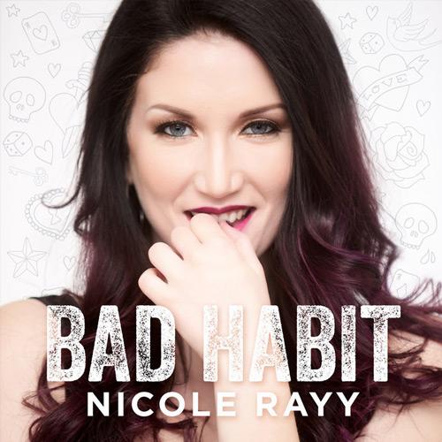 Nicole Rayy Releases New Single 'Bad Habit'!