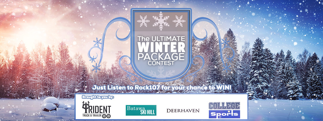 Feature: https://www.rock107.ca/contest-ultimate-winter-package/