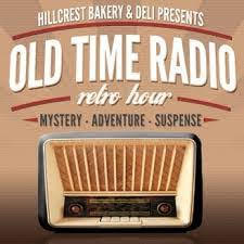 Old Time Radio Hour with Justine Ward