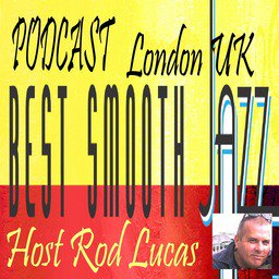 Best Smooth Jazz with Rod Lucas