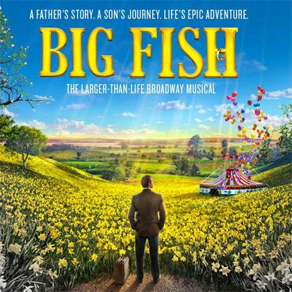 Big Fish: an Original Kids Theatre Company production.