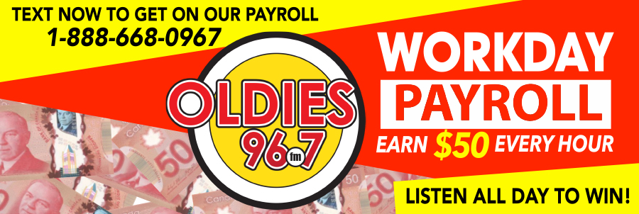 Oldies Workday Payroll | PTBO Today