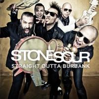 stone sour straight outta burbank