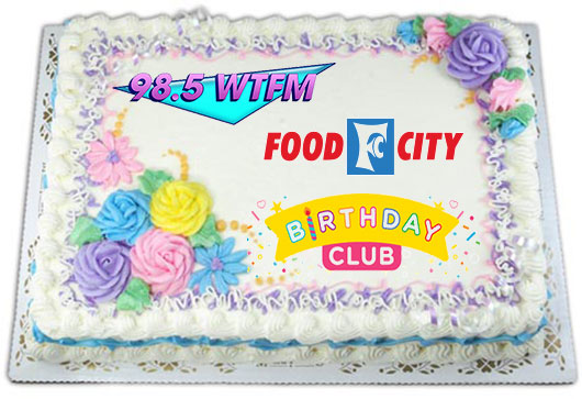 Each Month Well Select A Different Winner From That Months Birthdays To Pick Up Free 35 Food City Bakery Gift Card For Your Birthday Cake