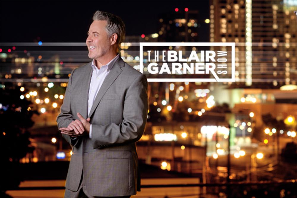 Blair Garner Show