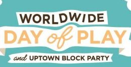 Worldwide Day of Play In Uptown Normal