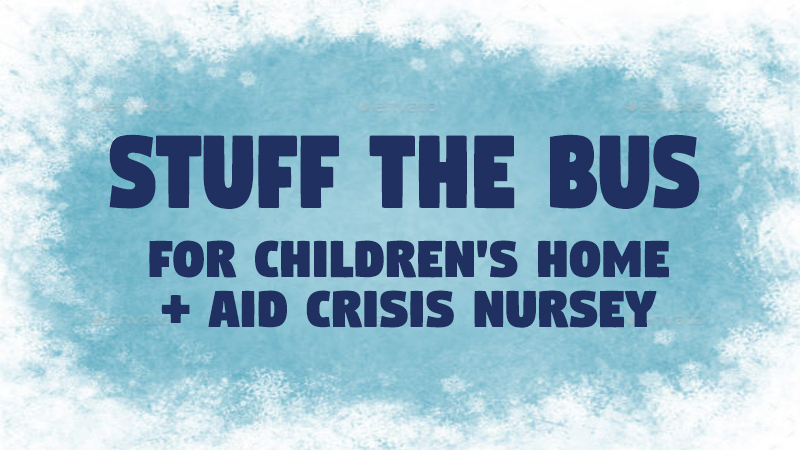 Stuff A Bus For The Children's Home and Aid Crisis Nursery