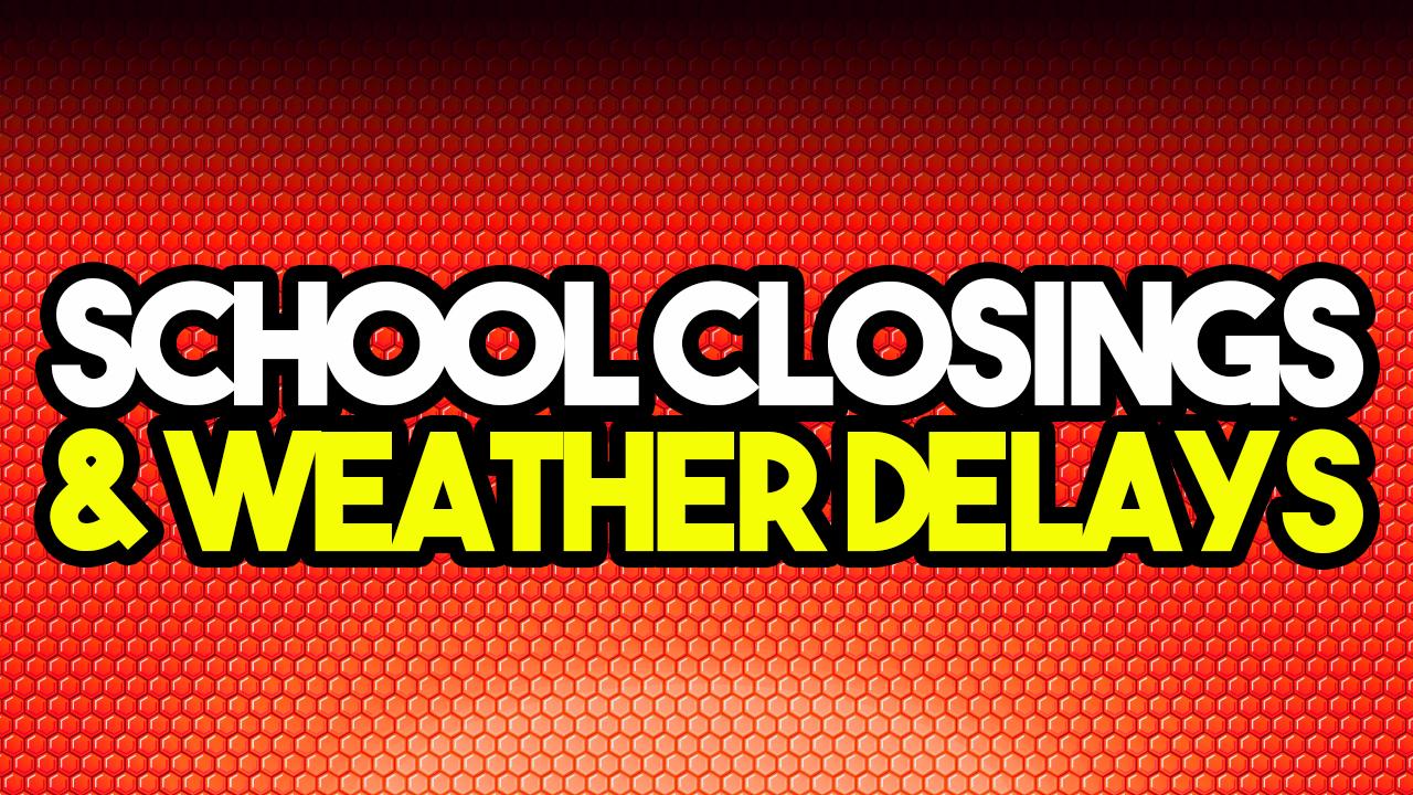 School Closings & Weather Delays   News/Talk 94 7 & 970 WMAY