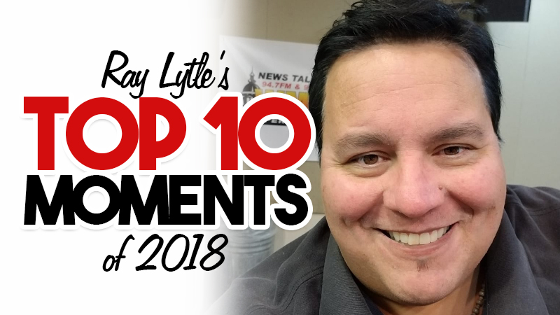 Top 10 Moments on The Ray Lytle Morning Show for 2018
