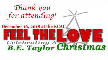 """FEEL THE LOVE - CELEBRATING A B.E. TAYLOR CHRISTMAS"" CONCERT A SUCCESS"