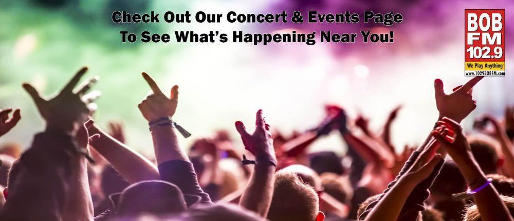 Feature: http://www.1029bobfm.com/bobs-concerts-events/